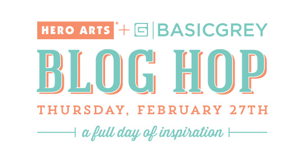 BasicGrey + Hero Arts Blog Hop